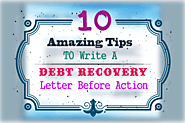 10 Amazing Tips to Write a Debt Recovery Letter before Action