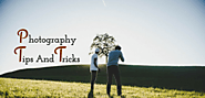 Tips And Tricks For Stunning Photography