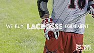 We Buy Lacrosse Equipment - Play It Again Sports