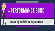 What Does A Performance Bond Company Do?