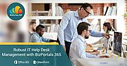 Robust IT Help Desk Management with BizPortals 365