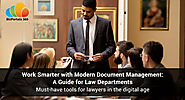 Modern Document Management System for Law Firms: Guide for Law Departments