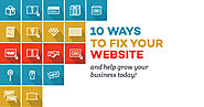 10 ways to fix your website and grow your business.