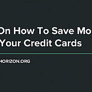 Tips On How To Save Money With Your Credit Cards