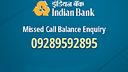 Indian Bank Balance Enquiry Options.