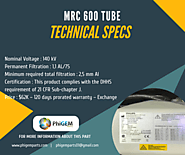 MRC 600 Tube Technical Specifications | Stock Available