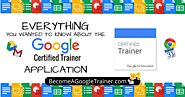 Everything You Wanted to Know About the Google Certified Trainer Application | Shake Up Learning