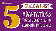 5 Quick and easy adaptations for students with learning differences |