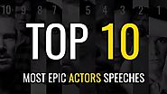 Top 10 Most Epic Inspiring Speeches by Actors | Goalcast