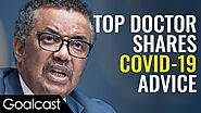 Practical Tips How To Keep Yourself Safe | Dr. Tedros Adhanom Speech | Goalcast