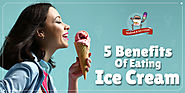 Top Health Benefits of Eating Ice Cream | Advantages of Icecream