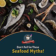 The Clam Box - Seafood Facts and Myths