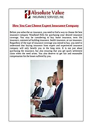 How You Can Choose Expert Insurance Company