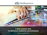 3 Web Design Tips to Improve Website Conversions