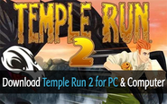 Download Temple Run 2 For PC, Temple Run 2 for Computer (Windows Vista/7/8)