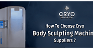 How To Choose Cryo Body Sculpting Machine Suppliers?