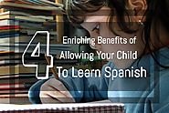 4 Enriching Benefits Of Allowing Your Child To Learn Spanish | Montessori Children's House
