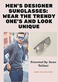 Men's designer sunglasses wear the trendy one's and look unique