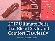 2017 ultimate belts that blend style and comfort flawlessly