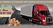 Packers And Movers Kolkata: The Sign Of Most Excellent Packers And Movers In Kolkata