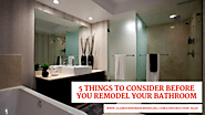 5 Things to Consider Before You Remodel Your Bathroom