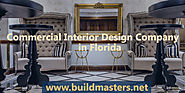 Commercial Interior Design Company in Florida - Build Masters LC