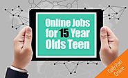 4 Fantastic Online Jobs for 15 Year Olds Teen (Legit Job Opportunities)