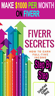 How to Make Serious Money on Fiverr - Earn $1000 Per Month