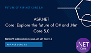 What is new in .Net core & C#? Scope of both fields into fantastic Career