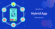 Benefits of Hybrid App Development