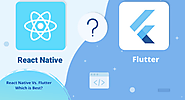 React Native Vs. Flutter — Which is Best? - Anita Shah - Medium