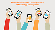 Reasons Behind Ever-expanding Growth of Mobile App Development