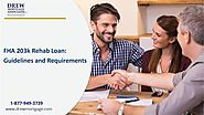 Requirements to qualify for a FHA 203k Rehab Loan