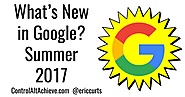 What's New in Google - Summer 2017