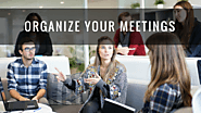 Organize Your Meetings