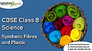 NCERT Solutions for Class 8 Science - Synthetic Fibres and Plastic