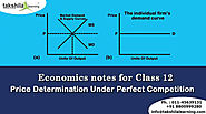 Economics Classes Online Notes- Price Determination Under Perfect Competition