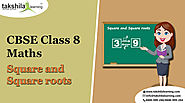 Square and Square roots – NCERT Solutions for Class 8 Maths – Takshilalearning