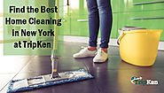 Find the Best Home Cleaning in New York at TripKen