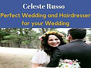 Perfect Wedding Hairstylist And Hairdresser For Your Wedding