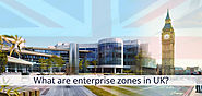 UK New Enterprise Zones | Looking for a place to grow your business?