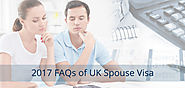 2017 All FAQs on UK Spouse Visa - Answered By UK Visa Experts
