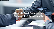 Secrets To A Successful Outsourcing Relationship