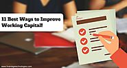 11 Best Ways to Improve Working Capital!
