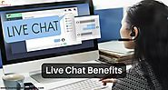 Live Chat Benefits