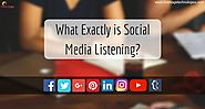 What Exactly is Social Media Listening