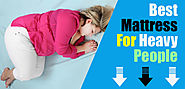 Top 7 Best Mattresses for Heavy People Reviews 2017