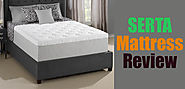 The Ultimate Serta Mattress Review 2017: Is It Really Good