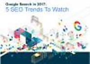 5 SEO Trends to Watch [Infographic]
