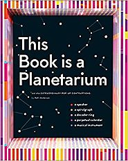 This Book Is a Planetarium: And Other Extraordinary Pop-Up Contraptions Hardcover